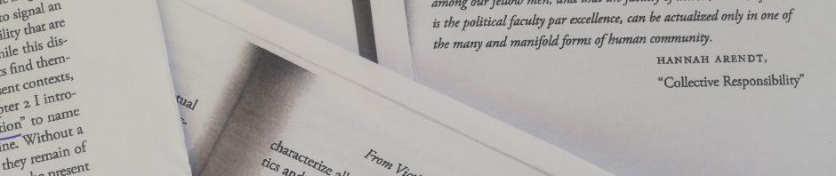"Momentaufnahme des Geschichtspolitischen Lesekreises der Akademie Michael Rothberg ""The Implicated Subject: Beyond Victims and Perpetrators"", Eingangszitat von Hannah Arendt"